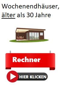 Wochenendhausversicherung für Gebäude, älter als 30 Jahre.